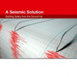 A Seismic Solution Building Safety from the Ground Up